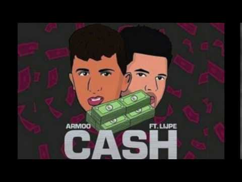 Armoowasright - Cash ft. Lijpe (prod. Monsif)
