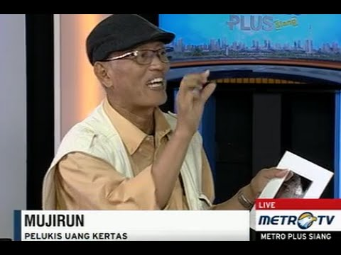Mujirun, Salah Satu Sosok Seniman Pelukis Uang Kertas Di Indonesia.