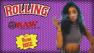 How To Roll A Rąw Paper With Rubi Rose | HNHH's How To Roll