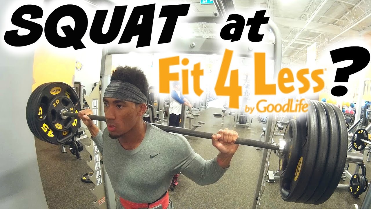 Fit For Less >> Can You Squat At Fit For Less
