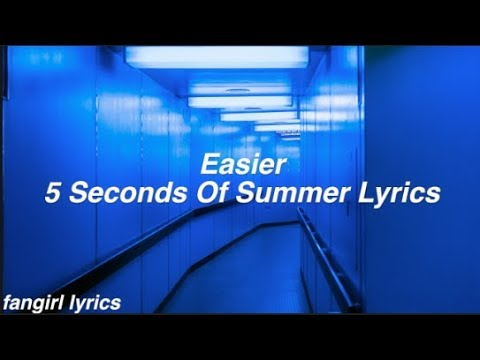 easier-||-5-seconds-of-summer-lyrics