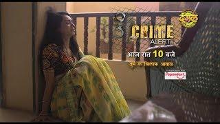 "Crime Alert || The Promo || Episode 102  ""Ek Pati Aisa Bhi"""