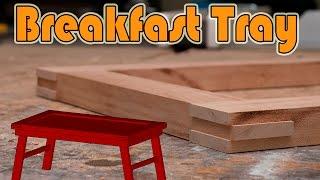 Breakfast Tray Part 1