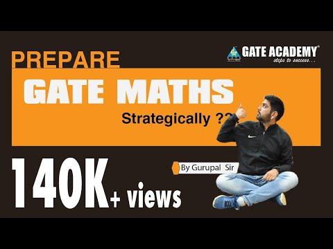 Prepare GATE Maths strategically ??? By : Gurupal Sir