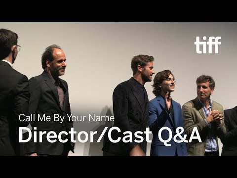 CALL ME BY YOUR NAME Director/Cast Q&A   TIFF 2017