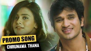 Chirunama Thana Chirunama Video Song Promo || Ekkadiki Pothavu Chinnavada || Nikhil, Hebah Patel ||