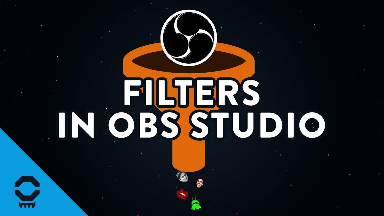 Filters In OBS Studio | Tutorial 7/13