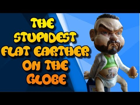 The Stupidest Flat Earther On The Globe thumbnail