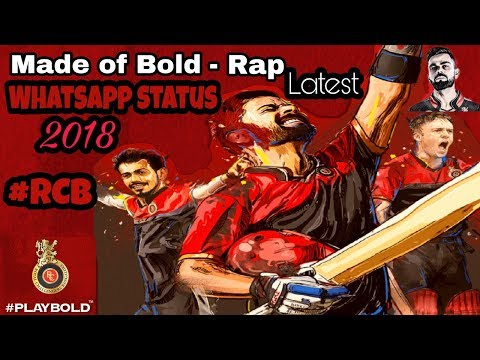 Made of Bold Rap RCB latest whatsapp status 2018 | Virat kohli | AB De villiers | #PlayBold