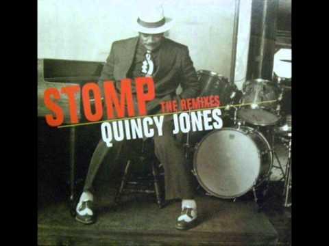 Quincy Jones   Stomp Mousse T  Radio Mix
