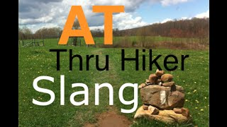 AT Thru Hiker Slang