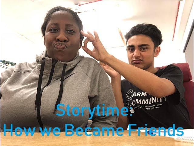 Storytime: How We Met????????