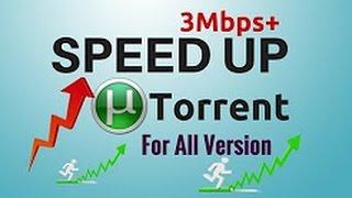 #10mbps# Highest Download Speed! Best Utorrent Setting! (jan 2017) Updated!