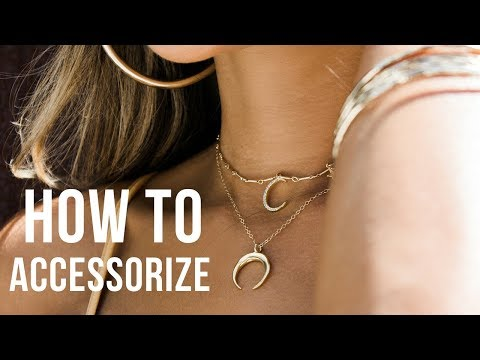 How to Accessorize Outfits| How to Layer Necklaces