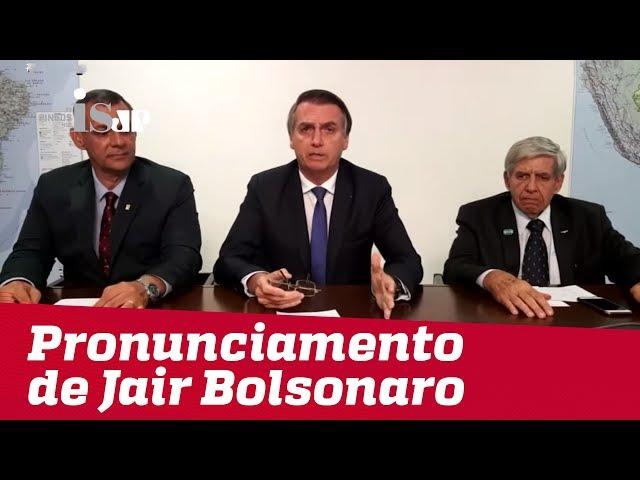 A íntegra do pronunciamento de Jair Bolsonaro – 07/03