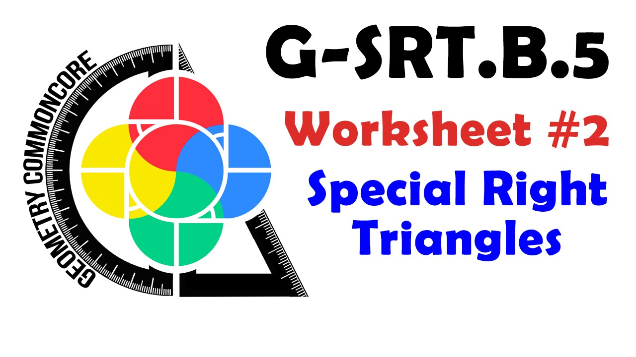 GSRTB5 Worksheet 2 Special Right Triangles YouTube – Geometry Special Right Triangles Worksheet