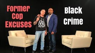 DEBATE: Ex-Baltimore Cop Excuses Black Crime, Drug Dealers, & #BlackLivesMatter (Season 4 Finale)