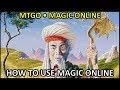 Tutorial - How to use Magic Online (MTGO)