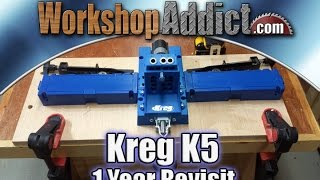 Kreg K5 Jig 1 Year Follow Up Review