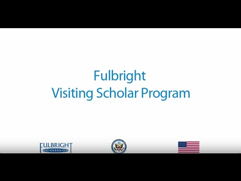 Fulbright Visiting Scholar Program Instruction Video