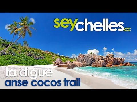 Anse Cocos Trail, La Digue, Seychelles - Episode #12