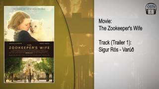 The Zookeeper's Wife | Soundtrack | Sigur Rós - Varúð