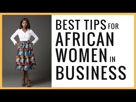 Best Tips for African Women in Business