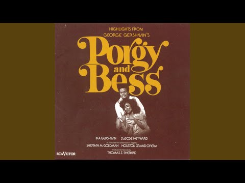 Porgy and Bess: Introduction and Summertime