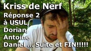 Réponse 2 à Usul, Dorian et Antoine Daniel - Suite et fin !!