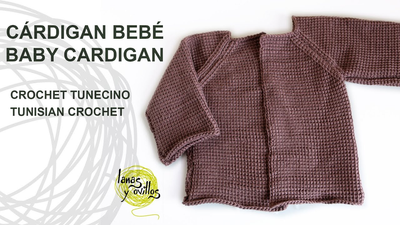 Tutorial Cárdigan Bebé Crochet o Ganchillo Tunecino - YouTube