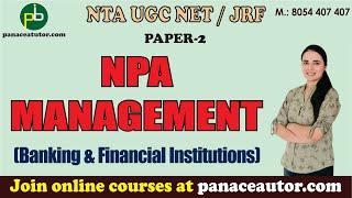 Download Mp3 Npa Management | Commerce | Paper 2 | Panacea Tutor