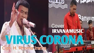 Download Virus Corona-H. Rhoma Irama-cover irvanamusic