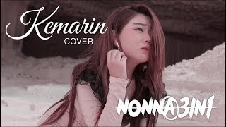 KEMARIN - SEVENTEEN ( COVER BY NONNA 3IN1)