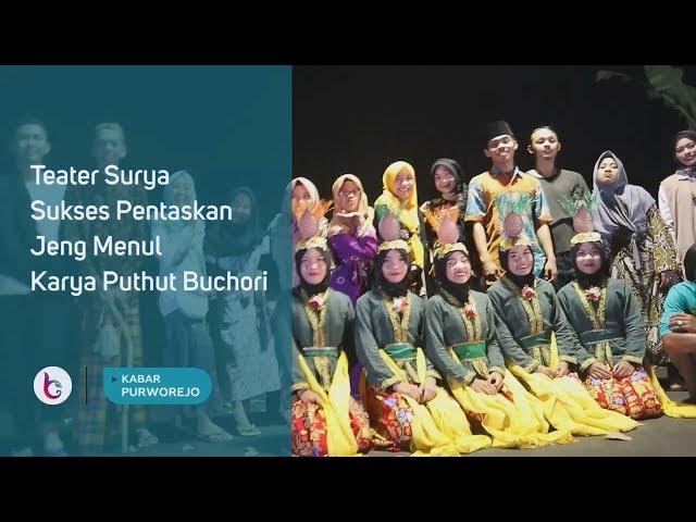 Teater Surya Sukses Pentaskan Jeng Menul Karya Puthut Buchori