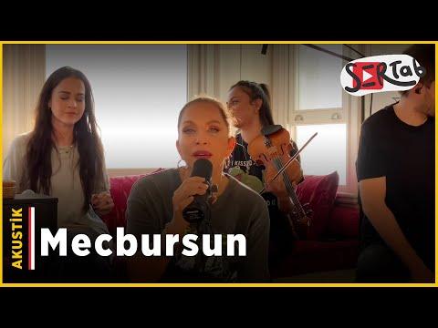 Sertab Erener - Mecbursun (Akustik)