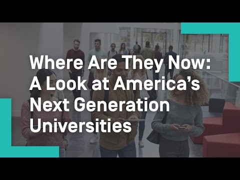 Where Are They Now: A Look at America's Next Generation Universities