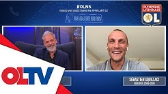 OLNS avec Sébastien Squillaci | Olympique Lyonnais
