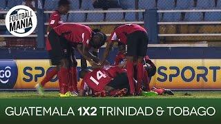 Guatemala 1x2 Trinidad & Tobago - CONCACAF 2018 FIFA WCQ