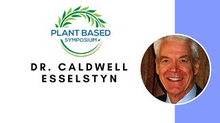 Plant Based Symposium: Dr. Caldwell Esselstyn (with German subtitles)