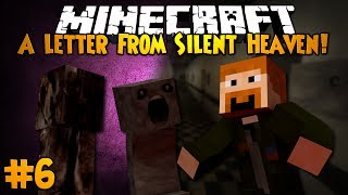 Minecraft: A LETTER FROM SILENT HEAVEN! - Part 6