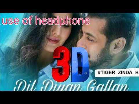 3d||dil-diyan-gallan|-song