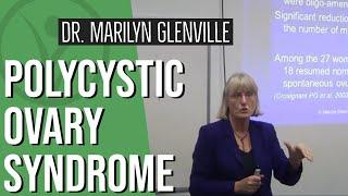 Dr. Marilyn Glenville on Polycystic Ovary Syndrome (PCOS) & Fertility