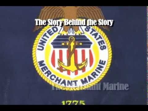 Story Behind The Story: The Merchant Marines (3-2010)