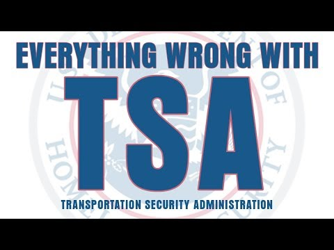Everything Wrong With TSA
