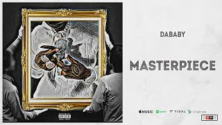 DaBaby - Masterpiece 1 hour loop