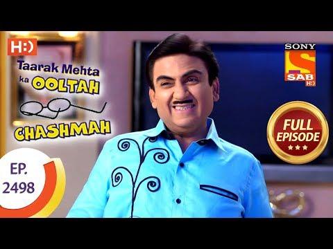 Taarak Mehta Ka Ooltah Chashmah - Ep 2498 - Full Episode - 27th June, 2018