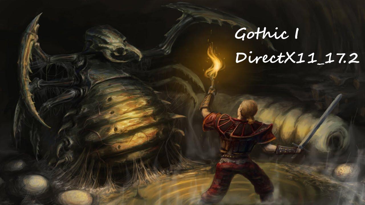 DX11_X17.2 Gothic I Instalacja na Windows 10 - Poradnik ...  DX11_X17.2 Goth...