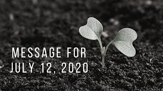Message For July 12th, 2020