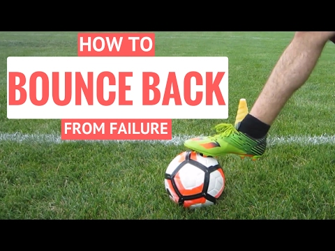 How To Get Over Failure And Mistakes In Soccer