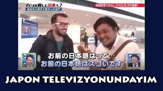 JAPON TELEVIZYONUNA CIKTIM !!!!